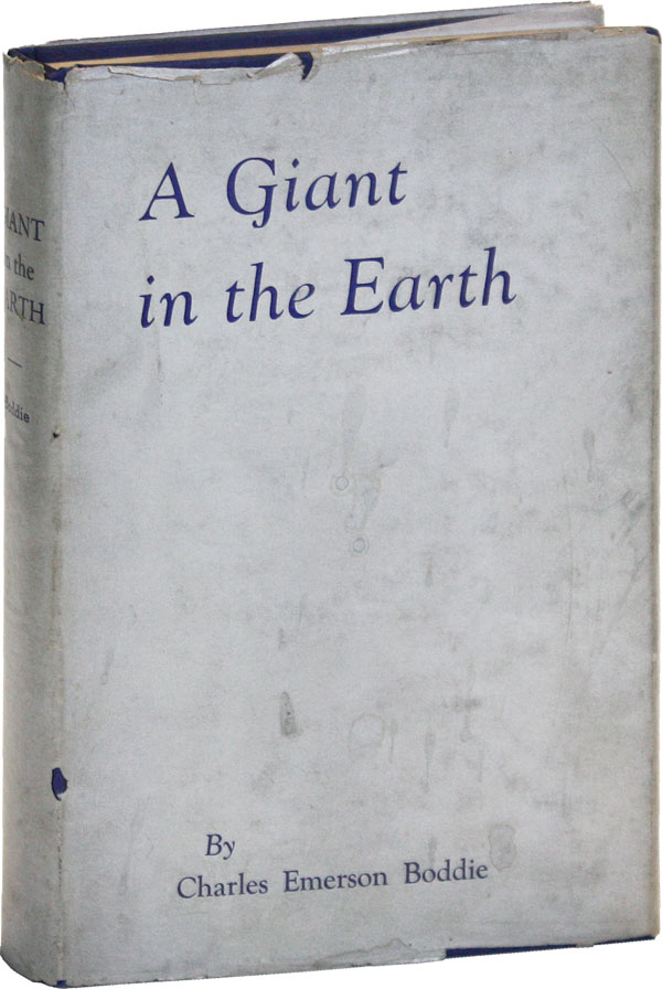 """A Giant in the Earth"": A Biography of Dr. J.B. Boddie. AFRICAN AMERICANA, Charles Emerson BODDIE, Adam Clayton POWELL SR., text, foreword."