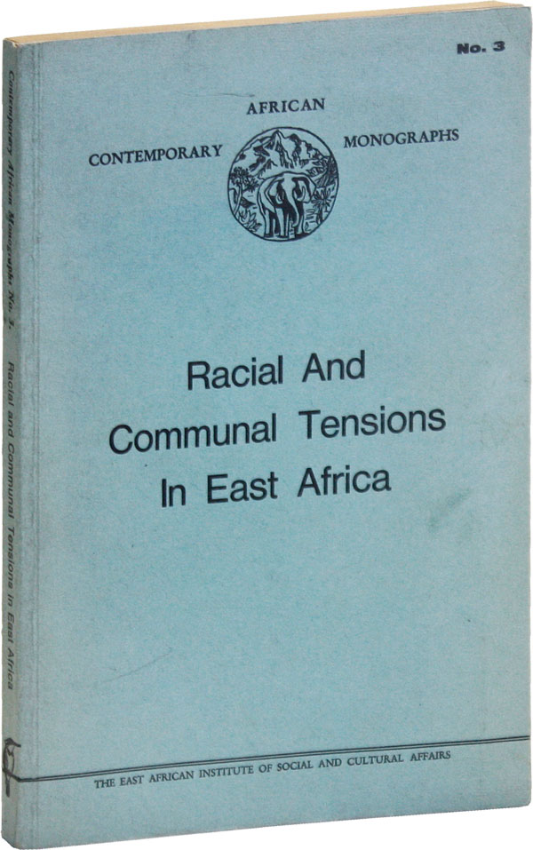Racial and Communal Tensions in East Africa (African Contemporary Monographs, no.3). Lawrence SAGINI, contribs.