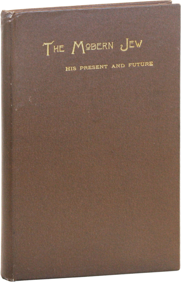 The Modern Jew: His Present and Future. Anna Laurens DAWES.