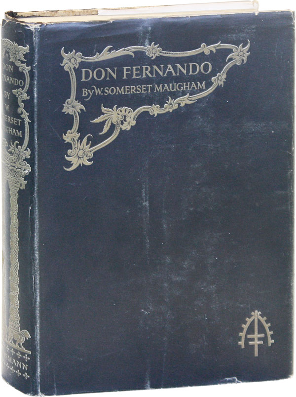 Don Fernando, or Variations On Some Spanish Themes. W. Somerset MAUGHAM.