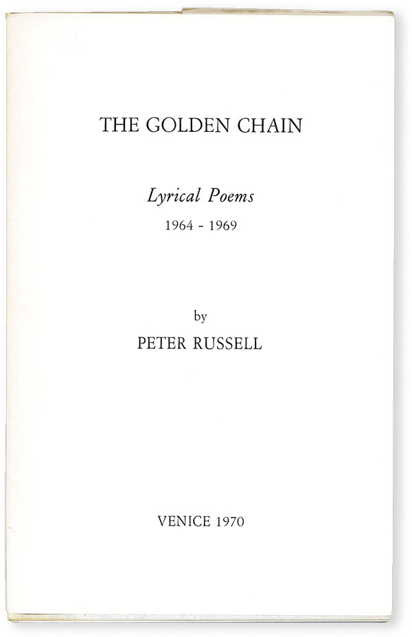 The Golden Chain. Lyrical Poems 1964-1969 [Inscribed to Noam Chomsky]. Peter RUSSELL.