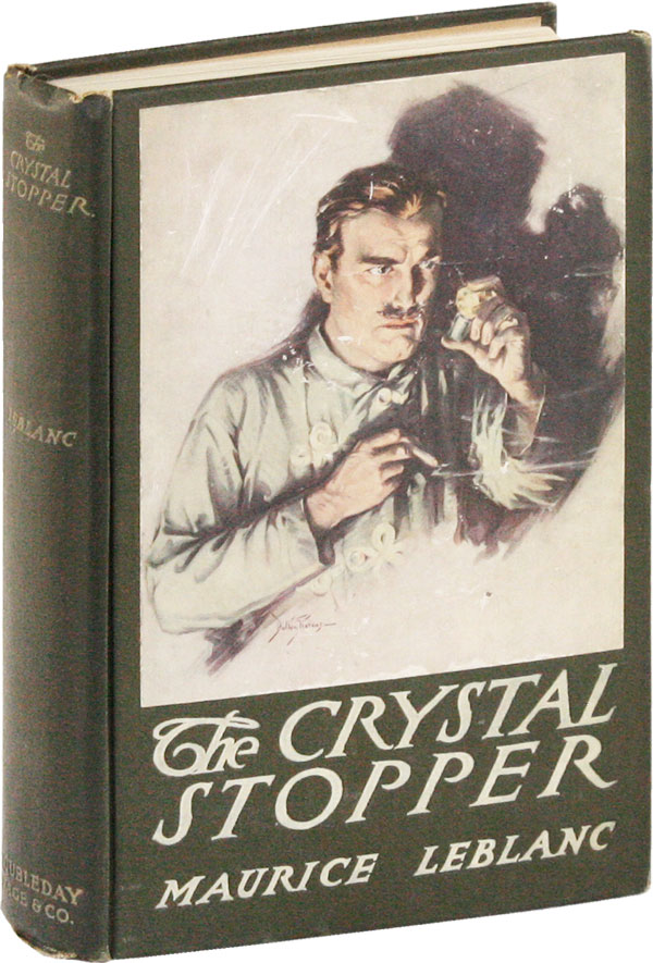 The Crystal Stopper. Maurice LEBLANC, Dalton STEVENS, novel, illustrations.