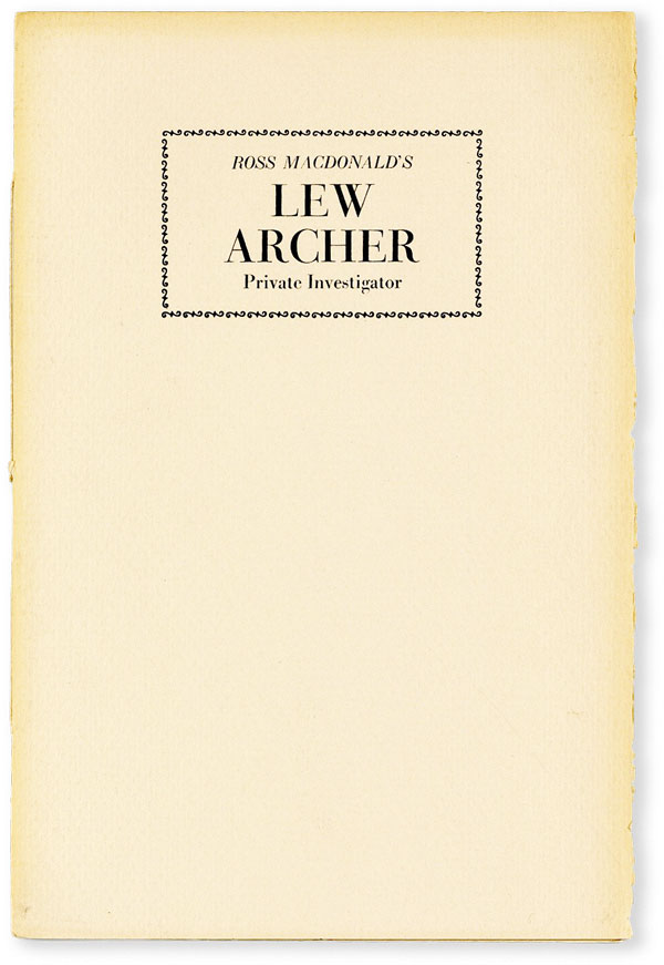 The Mysterious Press is pleased to announce the publication of: Ross MacDonald's Lew Archer Private Investigator. Ross MACDONALD, pseud. Kenneth Millar.