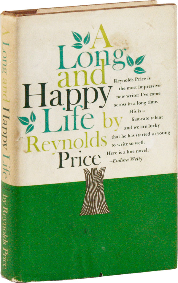 A Long and Happy Life [Signed Bookplate Laid-in]. Reynolds PRICE, Edwards.