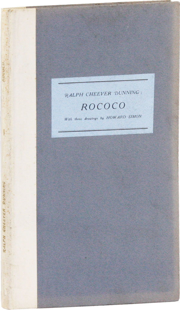Rococo, a Poem / with three drawings by Howard Simon [Signed by the artist]. Ralph Cheever DUNNING.