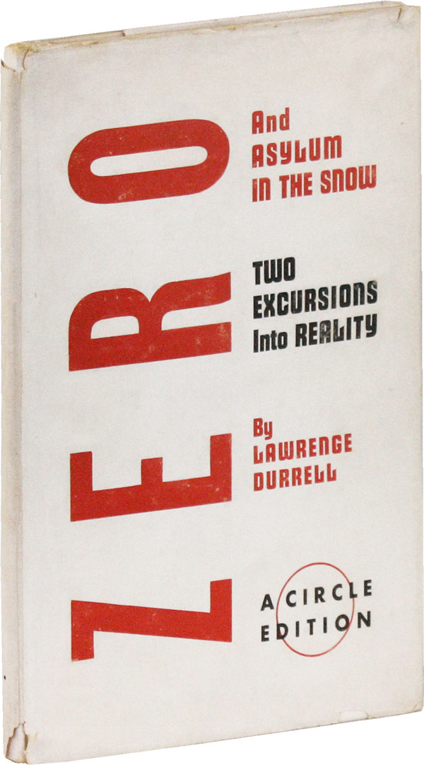 Two Excursions Into Reality: Zero and Asylum in the Snow. Lawrence DURRELL.