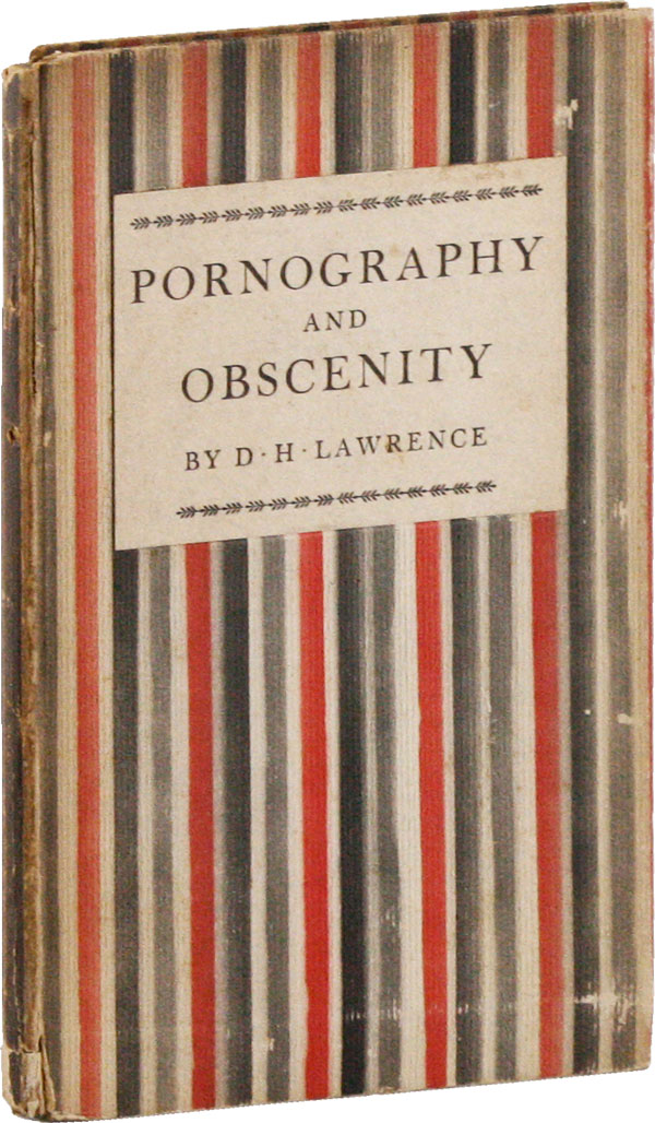 Pornography and Obscenity. D. H. LAWRENCE, David Herbert.