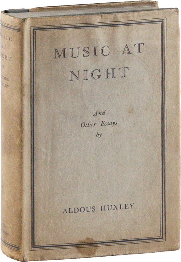 Music At Night & Other Essays. Aldous HUXLEY.