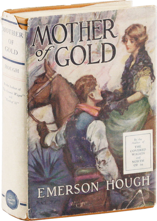 Mother of Gold. Emerson HOUGH.