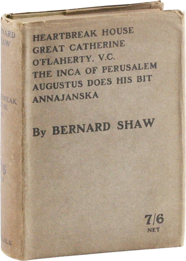 Heartbreak House, Great Catherine, and Playlets of the War. Bernard SHAW, George.