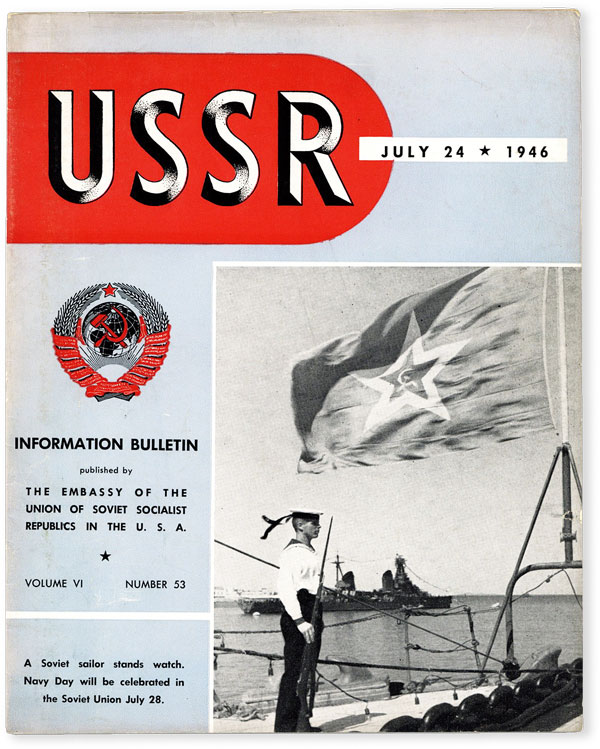 USSR Information Bulletin. Vol. VI, no. 53 (July 24, 1946). EMBASSY of the USSR, Authors.