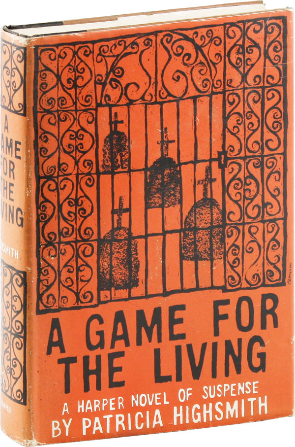 A Game For The Living. Patricia HIGHSMITH.