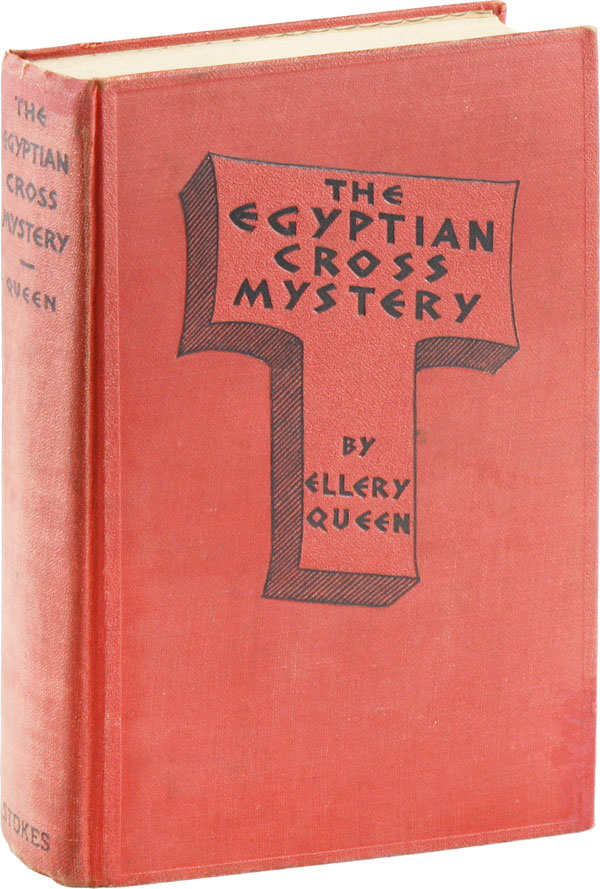 The Egyptian Cross Mystery: A Problem in Deduction. Ellery QUEEN.
