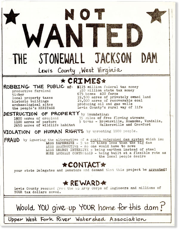 [Broadside] Not Wanted / the Stonewall Jackson Dam / Lewis County, West Virginia. ENVIRONMENTALISM - APPALACHIA, UPPER WEST FORK RIVER WATERSHED ASSOCIATION.
