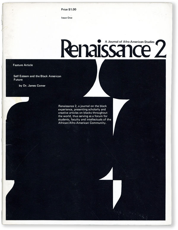 Renaissance 2: A Journal of Afro American Studies Vol. 1, No. 1 (1971). AFRICAN AMERICANA, with Dr. James Comer, Roy S. Bryce-LaPorte.