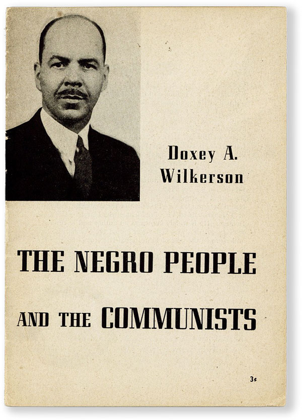 The Negro People and the Communists. AFRICAN AMERICANA, Doxey WILKERSON.
