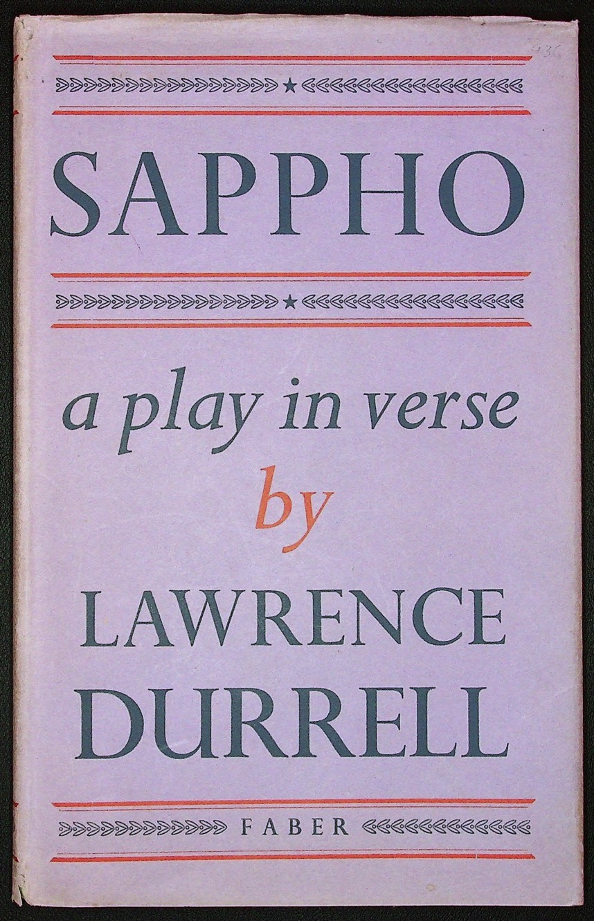 Sappho: a Play in Verse. Lawrence DURRELL.