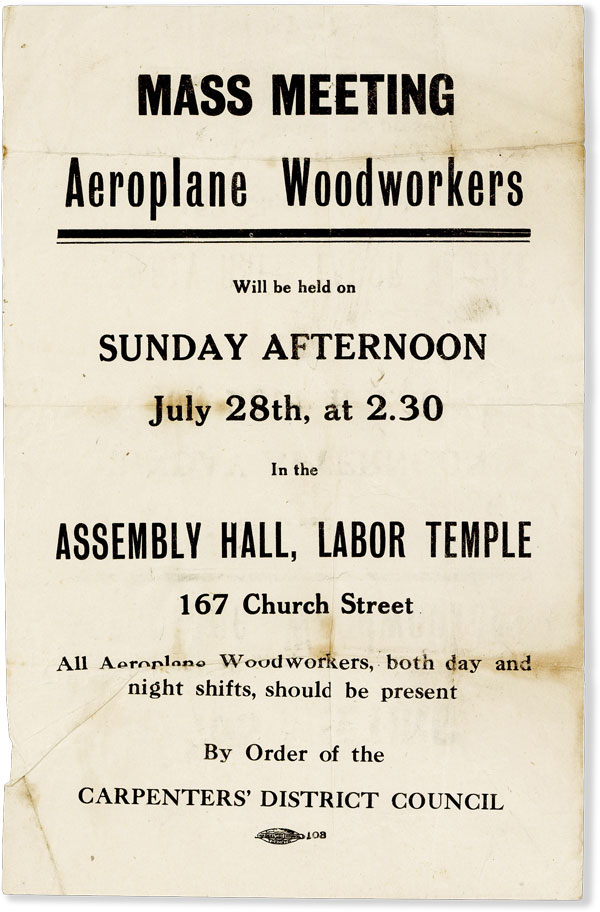 Mass Meeting / Aeroplane Woodworkers / will be held on Sunday Afternoon July 28th, at 2:30 [...]. LABOR HISTORY - CANADIAN LABOUR REVOLT of 1918, CARPENTER'S DISTRICT COUNCIL, OF TORONTO.
