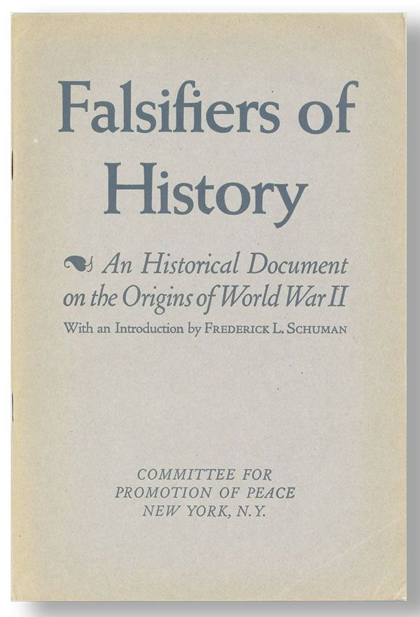 Falsifiers of History: An Historical Document on the Origins of World War II. Committee for Promotion of Peace.