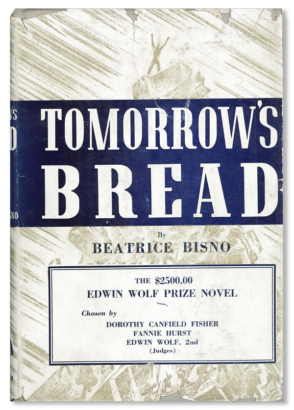 Tomorrow's Bread. PROLETARIAN FICTION, Beatrice BISNO