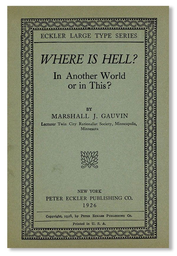 Where is Hell? In Another World or in This? Marshall J. Gauvin.