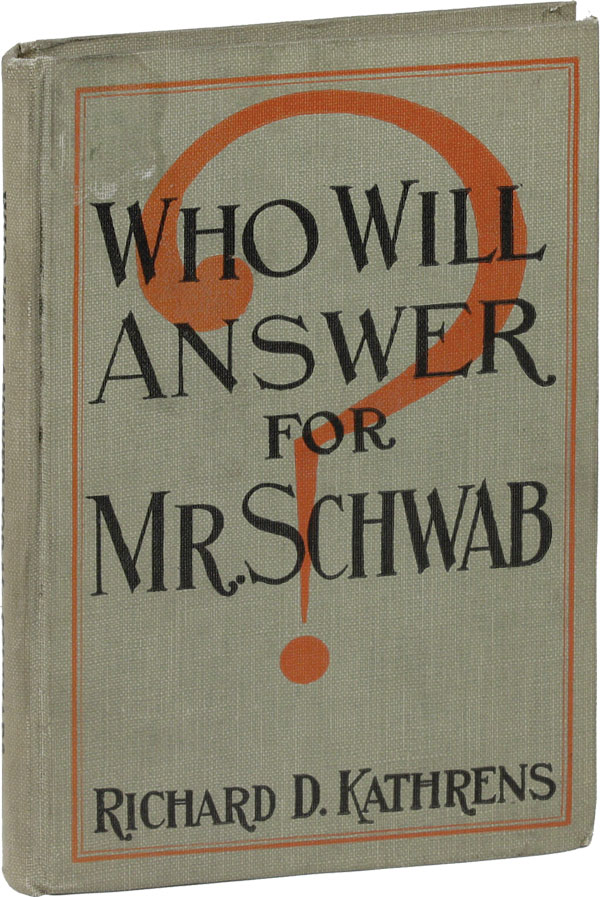 Who Will Answer for Mr. Schwab? WAGE REFORM, BUSINESS, ECONOMICS