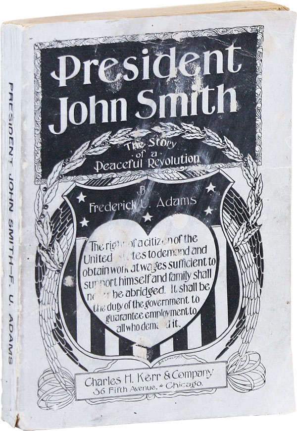 President John Smith: The Story of A Peaceful Revolution (Written in 1920)