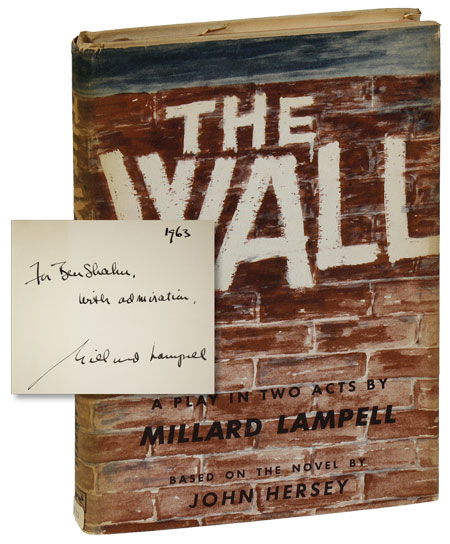 The Wall. A Play in Two Acts. Millard LAMPELL, John HERSEY.