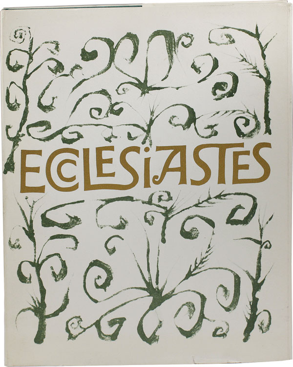 Ecclesiastes, or, The Preacher, Handwritten and Illuminated by Ben Shahn