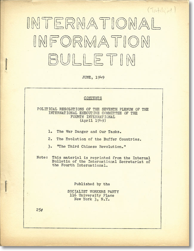 International Information Bulletin. June, 1949. SWP - SOCIALIST WORKERS PARTY, Joseph STALIN, others.