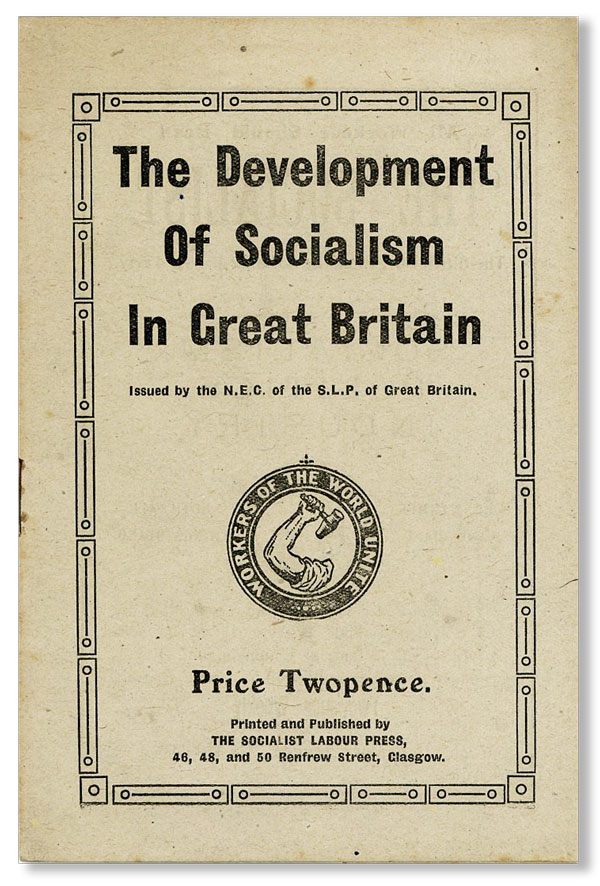 The Development of Socialism in Great Britain. SOCIALISM, GREAT BRITAIN, SOCIALIST LABOUR PARTY