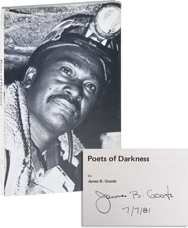 Poets of Darkness. APPALACHIA, James B. GOODE, COAL