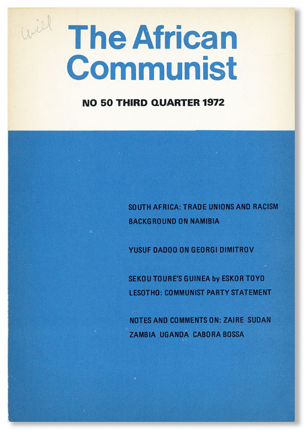 The African Communist (Quarterly). No. 50 - Third Quarter 1972. COMMUNISM - AFRICA