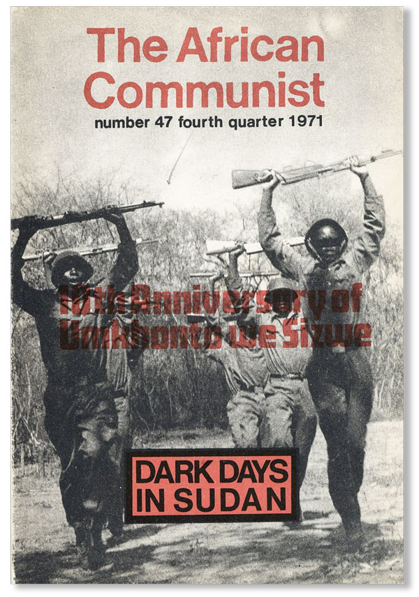 The African Communist (Quarterly). No. 47 - Fourth Quarter 1971. COMMUNISM - AFRICA