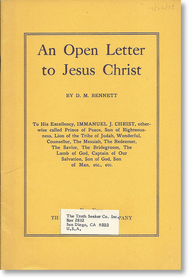 An Open Letter To Jesus Christ. FREETHOUGHT, D. M. BENNETT, De Robigne Mortimer.