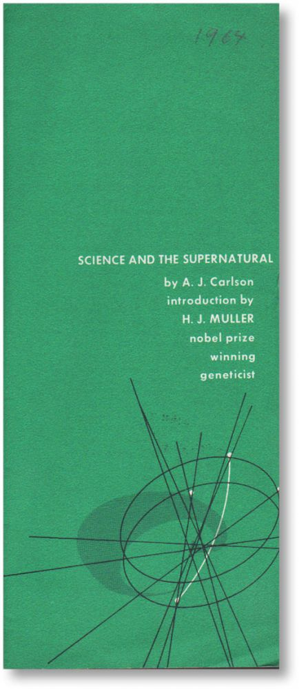 Science and the Supernatural. SUPERNATURAL, HUMANISM, Anton J., Hermann J., intro, A. J. CARLSON, H J. MULLER.