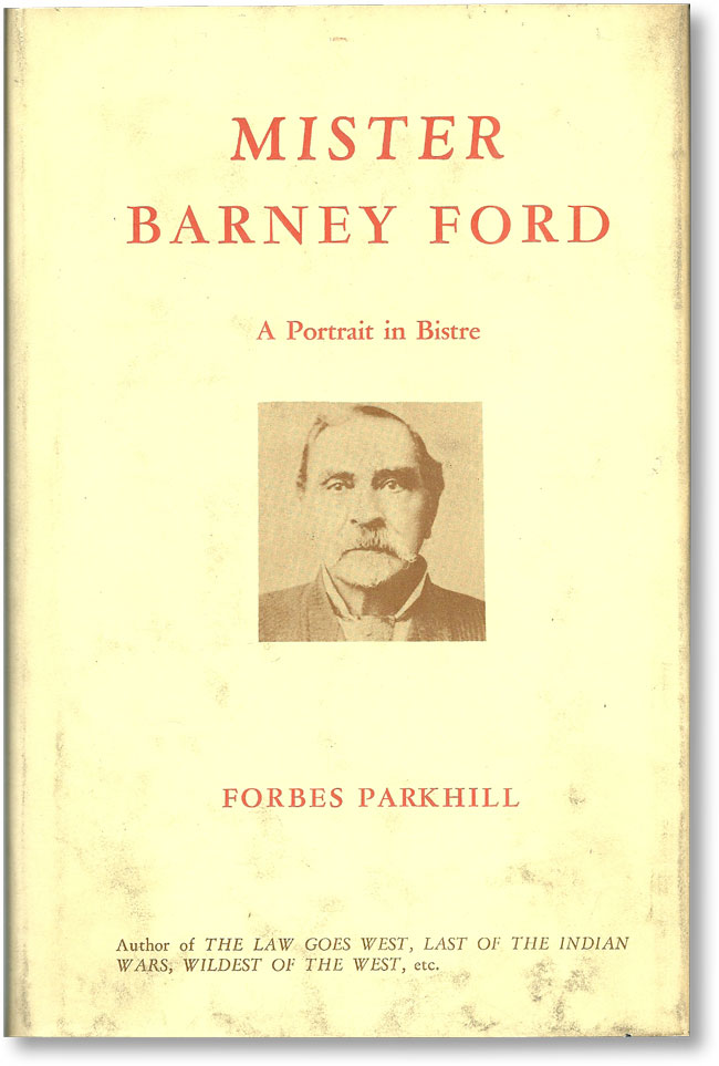Mister Barney Ford: A Potrait in Bistre. SLAVERY, ABOLITION