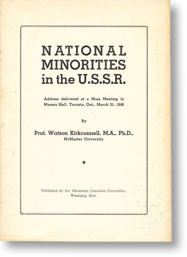 National Minorities in the U.S.S.R. Watson KIRKCONNELL