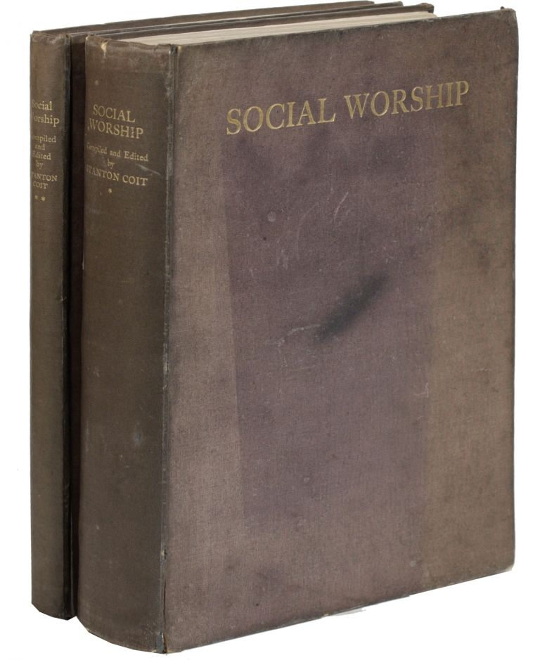 Social Worship for Use In Families Schools & Churches [...] Issued on Behalf of the West London Ethical Society as a Memorial of its Twenty-First Anniversary. FREETHOUGHT, Stanton COIT, ETHICAL CULTURE.