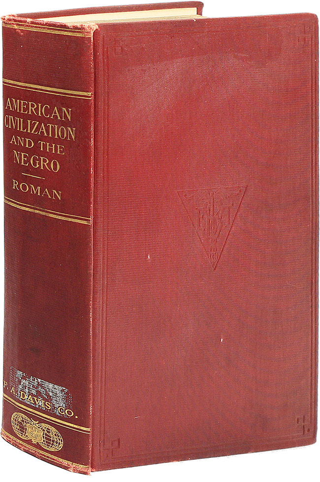 American Civilization and the Negro. C. V. ROMAN