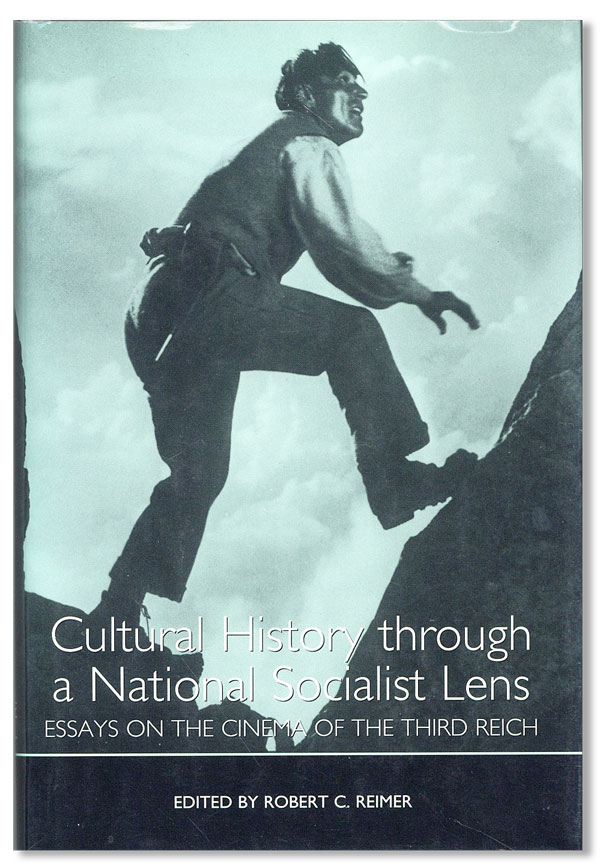 Cultural History through a National Socialist Lens: Essays on the Cinema of the Third Reich. FILM...