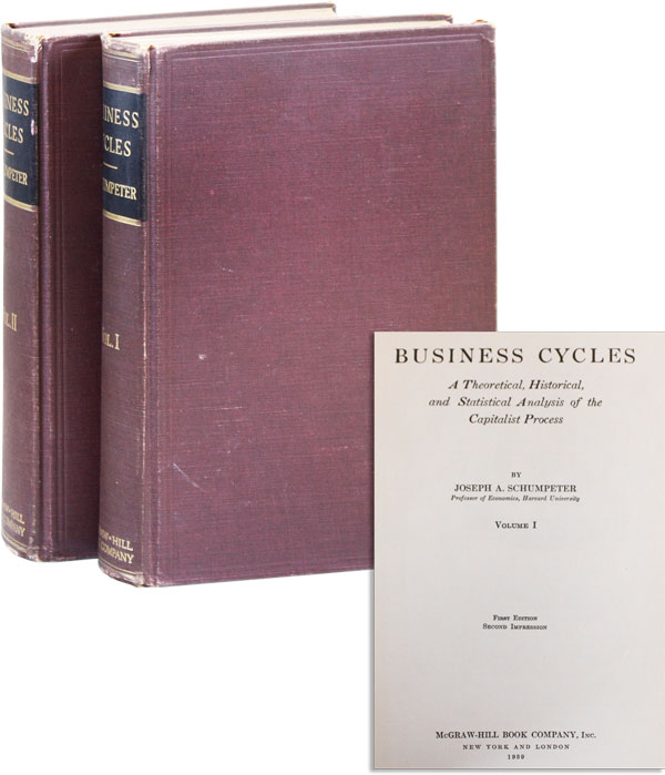 Business Cycles. A Theoretical, Historical, and Statistical Analysis of the Capitalist Process (2...