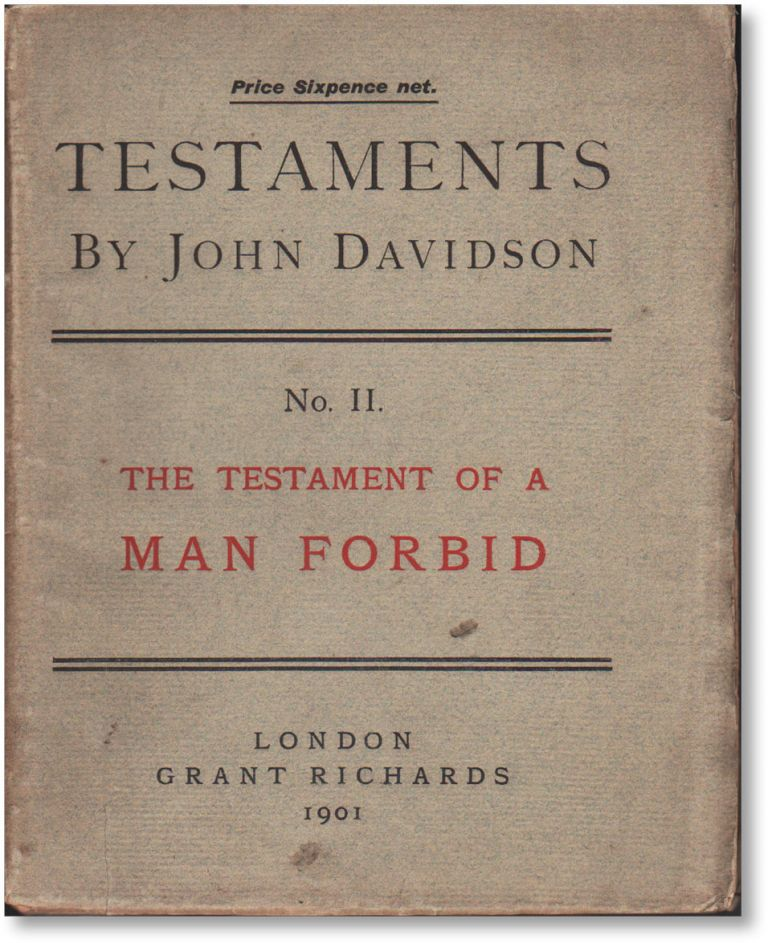 Testaments No. II: The Testament of a Man Forbid. FREETHOUGHT, John DAVIDSON.