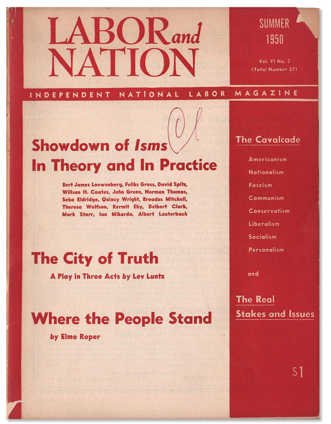 Labor and Nation Vol. VI, No. 3 (Summer 1950). LABOR PERIODICALS, J. B. S. HARDMAN, Lev LUNTZ,...