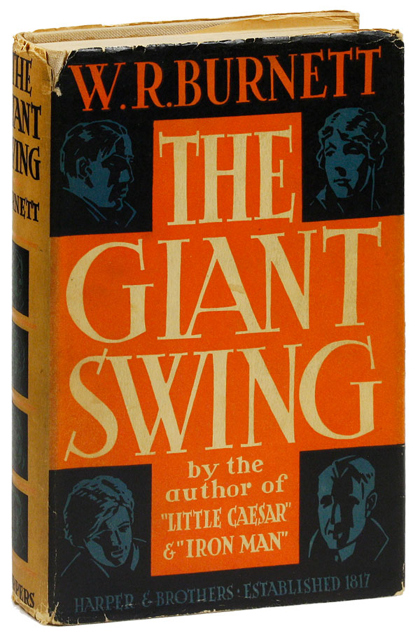The Giant Swing. W. R. BURNETT, Willliam Riley