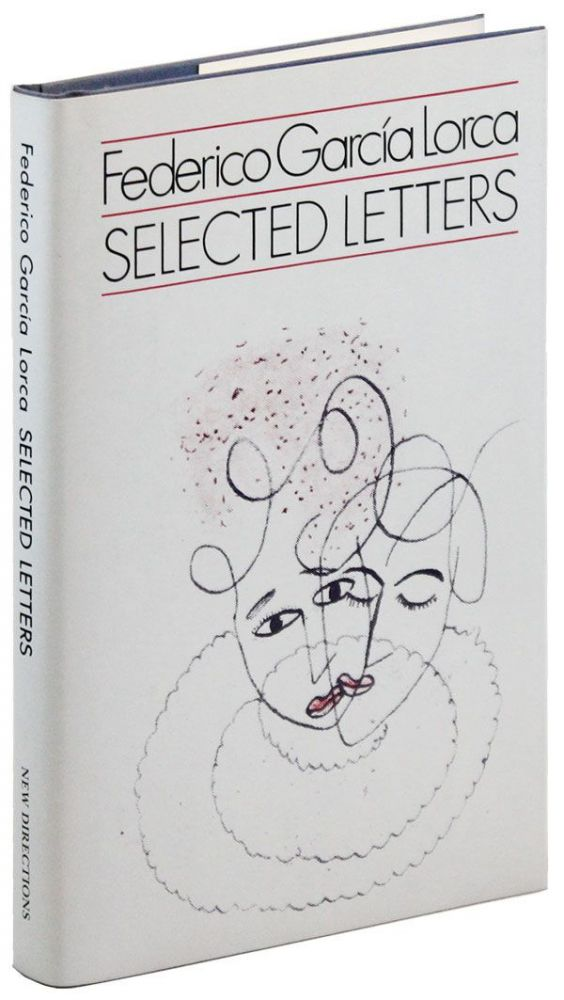 Selected Letters. Federico GARCIA LORCA, David Gershator, letters.