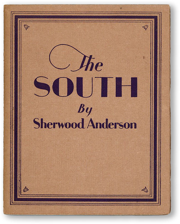 The South: The Black and White, and Other Problems Below the Mason and Dixon Line. Sherwood ANDERSON
