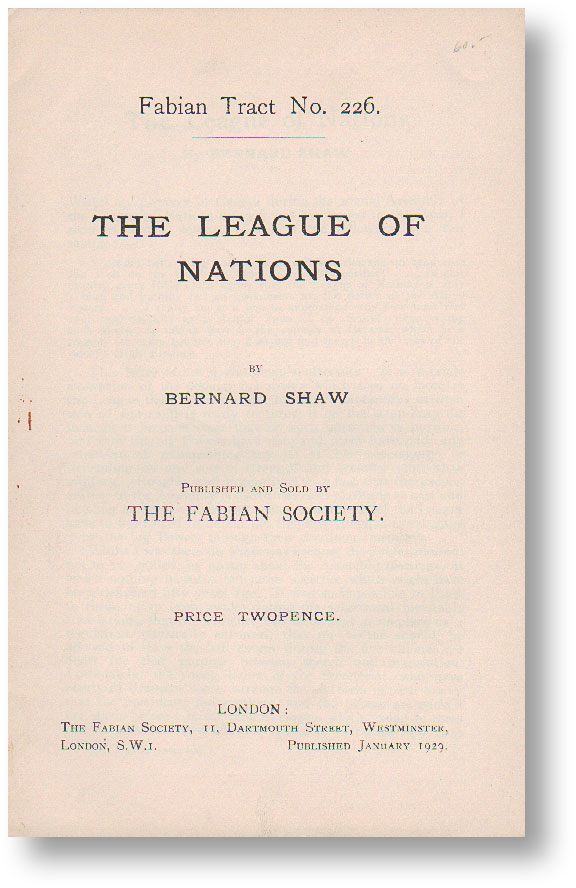 The League of Nations. Fabian Tract no. 226. Bernard SHAW