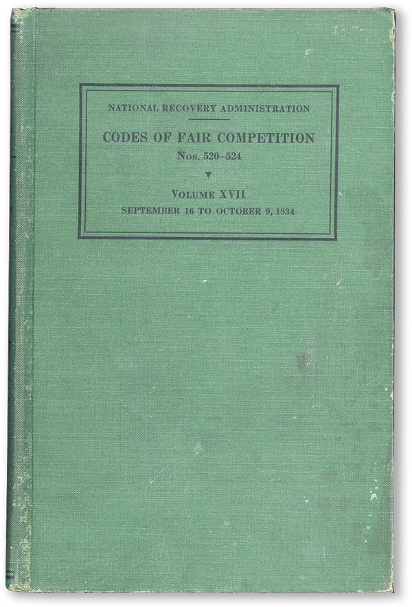 Codes of Fair Competition Vol. XVII (nos. 554-557). As Approved March 6, 1935-JApril 22, 1935....