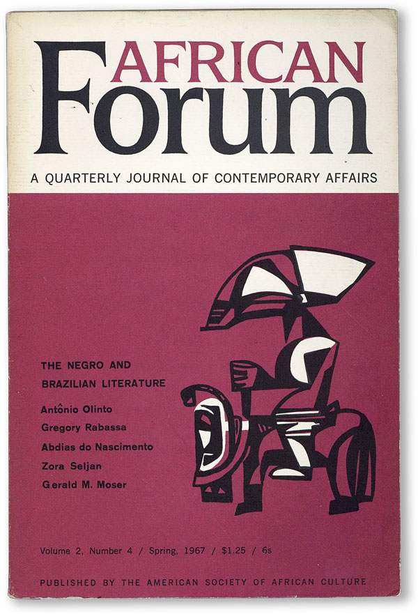 African Forum: A Quarterly Journal of Contemporary Affairs - Vol.2, No.4 (Spring, 1967). John A....